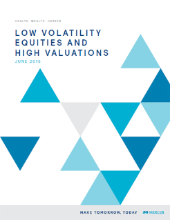 Low Volatility Equities and High Valuations